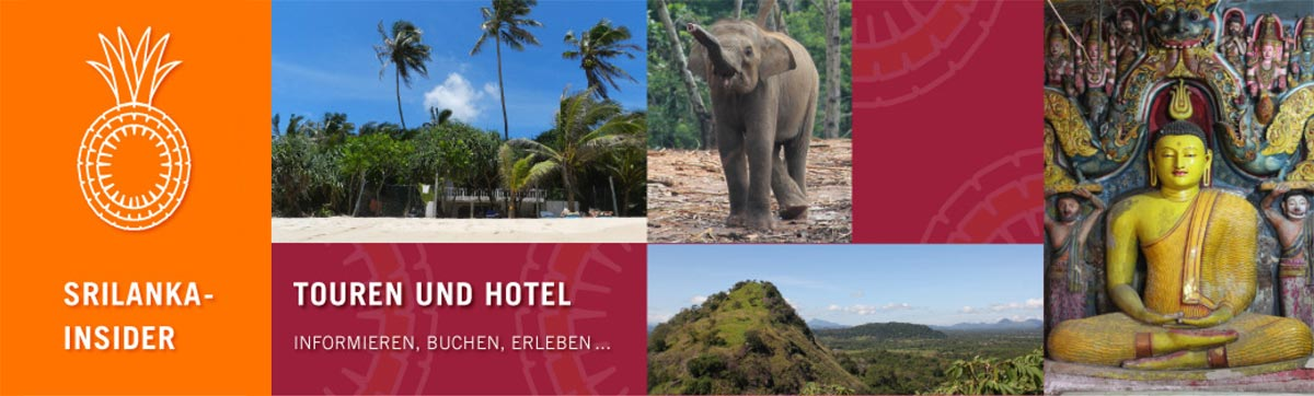 Sri Lanka Touren Hotel Insider-Informationen deutschsprachige Rundreisen